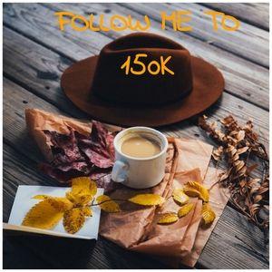 FOLLOW ME, 3.2K To Go To 150K!